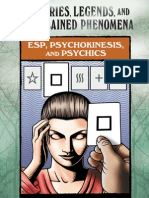 ESP, Psycho Kine Sis, And Psychics Mysteries, Legends and Unexplained Phenomena