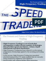 The Present and Future of High-Frequency Trading; Edgar Perez, Author, The Speed Traders