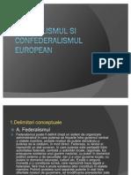 Federalismul Si Confederalismul European