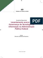 Levantamento acerca da Governança de TI na Adminstração Pública Federal