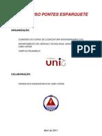 Regulamento do 1º concurso de Pontes de Esparguete da UNICV (11 de Junho 2011)
