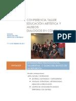 CONFERENCIA TALLER                       EDUCACIÓN ARTÍSTICA Y MUSEOS                             DIALOGOS EN CONTEXTO