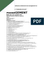 Analiza şi raţionalizarea sistemului de management al organizaţiei