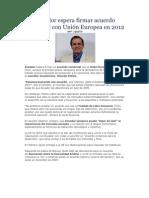 Ecuador espera firmar acuerdo comercial con Unión Europea en 2012