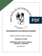 Informe Derecho a La Vida y Por Sectores Enero a Abril 2011