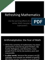 Refreshing Mathematics