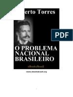 Alberto Torres - O Problema Nacional Brasileiro