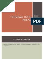 Terminal Curb Areas