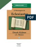 Derek Kidner a Mensagem de Eclesiastes