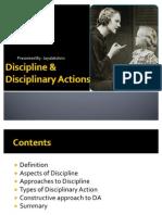 Discipline &Disciplinary Actions