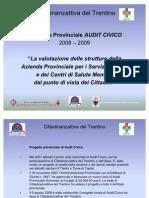 Adriano Passerini, responsabile URP Azienda Provinciale Servizi Sanitari di Trento e Meri Pederzolli, Cittadinanzattiva del TRentino