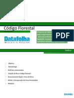 Pesquisa Datafolha Codigo Florestal (10 de junho de 2011)