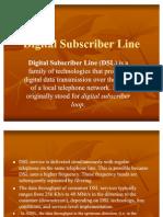 Digital Subscriber Line