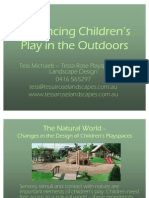 Enhancing Children's Play in the Outdoors