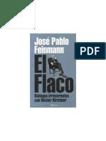 Feinmann - El Flaco - Diálogos irreverentes con Néstor Kirchner