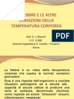 La Febbre e Le Altre Variazioni Della Temperatura