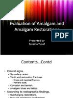 Evaluation of Amalgam and Amalgam 2s