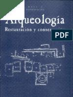 Arqueología, restauración y conservacion