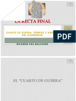 Cuarto de Guerra, Tiempos y Agenda del Candidato - Ricardo Paz