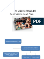 Ventajas y Desventajas del Centralismo en el Perú