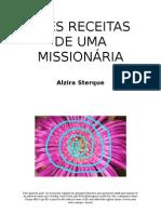 Tres Receitas de Uma Mission Aria Alzira Sterque