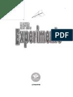 Marea Carte Despre Experimente - Romana, Pt Copii, Science Experiments for Kids, Fun Experiments - (Scan by Waspul for Mirun)