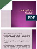 Por Que Soy Medico