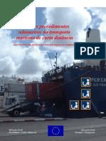 Guia dos Procedimentos Aduaneiros do Transporte Maritimo de Curta Distância