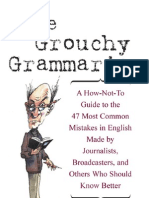 The Grouchy Grammarian a How-Not-To Guide to the 47 Most Common Mistakes in English-Mantesh