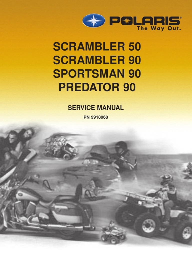 2003 polaris scrambler 50 90 sportsman 90 predator 90 service manual rh scribd com 2006 polaris predator 90 service manual pdf 2006 polaris predator 90 service manual pdf