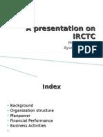 A Presentation on IRCTC