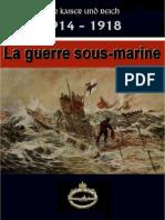 La guerre sous-marine 1914-1918 No 1
