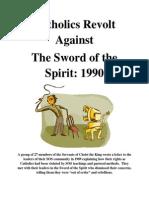 Catholics Revolt Against The Sword of the Spirit