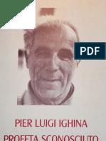 Pier Luigi Ighina - Profeta Sconosciuto - http://www.fortunadrago.it