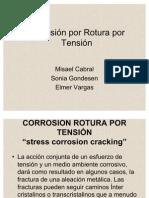 Corrosión por Rotura por Tensión