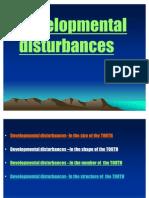 Developmental Disturbances