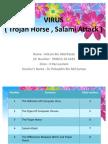 Virus( Trojan Horse and Salami Attack )
