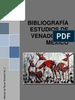 BIBLIOGRAFÍA ESTUDIOS DE VENADOS EN MÉXICO