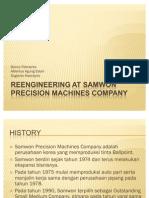Re Engineering at Samwon Precision Machines Company
