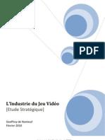 Analyse et Etude Stratégique de l'Industrie du Jeu Vidéo