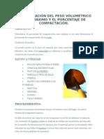 DETERMINACIÓN DEL PESO VOLUMÉTRICO SECO MÁXIMO Y EL PORCENTAJE DE COMPACTACIÓN