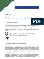 UNIDAD 2 - Sociedad, comunicación y cultura tecnológica