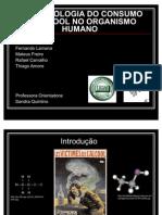 Fisiopatologia do consumo do álcool no organismo humano