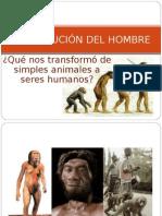 La evolución del hombre. Introducción