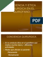 Con Ciencia y Etica Quirurgica en El Quirofano