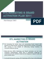 Btl Marketing & Brand Activation Plan 2011