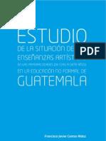 Estudio sobre la situación de la enseñanza artística en Guatemala