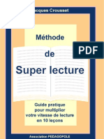La Super Lecture (Lecture Rapide)