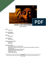 LUCAS Y LOS FANTASMAS - Ficha Artística y Técnica