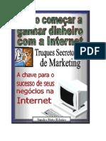 Métodos secretos para ganhar dinheiro na Internet